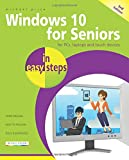 img - for Windows 10 for Seniors in easy steps: Covers the April 2018 Update book / textbook / text book