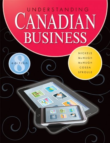 Understanding Canadian Business (8th edition)