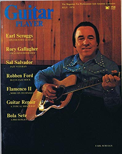 (Guitar Player Magazine July 1974 Earl Scruggs Rory Gallagher No Label )