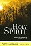 The Holy Spirit, John Owen and R. J. Law, 085151698X