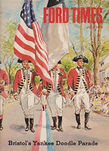 Record Courier (Ford Times Magazine July 1976 Bristol's Yankee Doodle Parade, Mustang II, Ford Courier Truck)