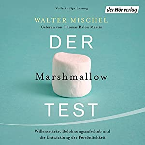 Der Marshmallow-Test Audiobook