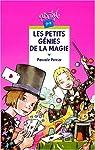Les Petits génies de la magie par Perrier
