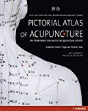 Pictorial Atlas of Acupuncture: An Illustrated