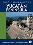 Yucatán Peninsula, Lisa Prado Chandler and Gary Prado Chandler, 1566915767