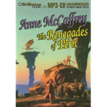 Renegades of Pern(MP3)(Unabr.)