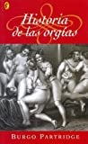 img - for Historia de Las Orgias (Spanish Edition) book / textbook / text book
