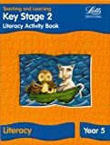 img - for KS2 Literacy Activity Book: Year 5: Literacy Textbook - Year 5 (Letts Primary Activity Books for Schools) book / textbook / text book