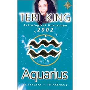 Teri King Astrological Horoscopes 2002:Aquarius (Teri King's Astrological Horoscopes for 2002)
