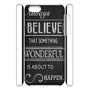 3D Distressed Inspirational Series, IPhone 5C Case, Always Belive That Something Wonderful Case for IPhone 5C [White]