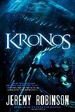 Kronos, Jeremy Robinson, 1935142011