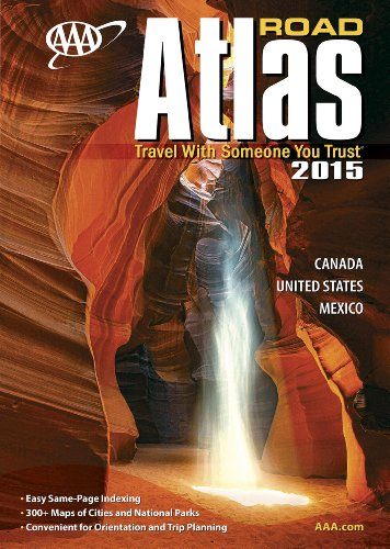 (AAA Road Atlas 2015: Canada, United States, Mexico (AAA North American Road Atlas))