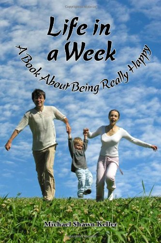 Download Life in a Week, about Being Really Happy pdf