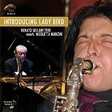 Introducing Lady Bird by Renato Sellani