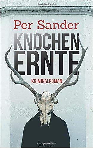https://www.amazon.de/Knochenernte-dritte-Kn%C3%BCppel-Arndt-Kriminalroman/dp/1539833062/ref=sr_1_1?ie=UTF8&qid=1479207690&sr=8-1&keywords=knochenernte