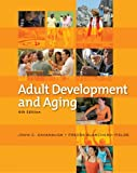 Bundle: Adult Development and Aging, 6e + WebTutor? ToolBox for Blackboard® Printed Access Card : Adult Development and Aging, 6e + WebTutor? ToolBox for Blackboard® Printed Access Card, Cavanaugh and Cavanaugh, John C., 1111233756