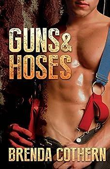 Guns & Hoses by [Cothern, Brenda]