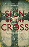 Front cover for the book Sign of the Cross by Chris Kuzneski