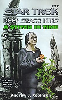 A Stitch in Time (Star Trek: Deep Space Nine Book 27) by [Robinson, Andrew J.]