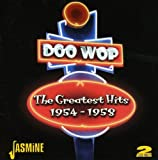 Doo-Wop : The Greatest Hits 1954-1958