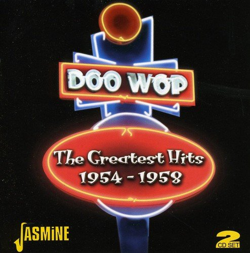 Doo-Wop : The Greatest Hits 1954-1958 by Various