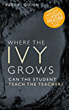 Where the Ivy Grows (Teacher Student Romance): New Adult / College Romance (Devoted Series Book 2)