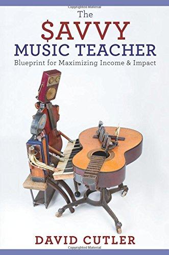 Savvy Music Teacher Blueprint Maximizing