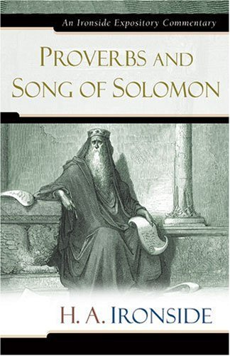 Download Proverbs and Song of Solomon (Ironside Expository Commentaries) pdf