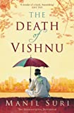 Front cover for the book The Death of Vishnu by Manil Suri