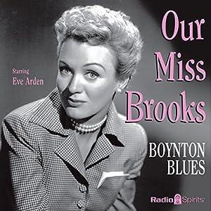 Our Miss Brooks: Boynton Blues Radio/TV Program