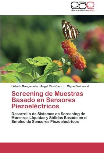 Descargar Libro Screening De Muestras Basado En Sensores Piezoelectricos Manganiello Lisbeth