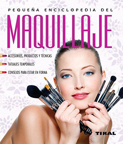 Descargar Libro Pequeña Enciclopedia Del Maquillaje Dany Sanz