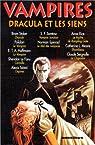 Vampires : Dracula et les siens - Collectif par Polidori