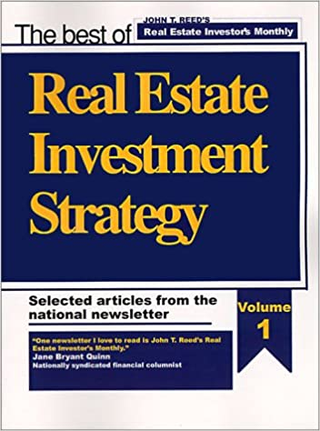 Real Estate Investment Strategy, Selected Articles from the National Newsletter: Amazon.es: John Reed: Libros en idiomas extranjeros