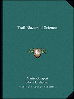 Trail Blazers of Science