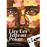 Lire Les Tells Au Poker (French Edition)