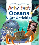 Oceans and Art Activities, Janet Sacks, Polly Goodman, 0778711439