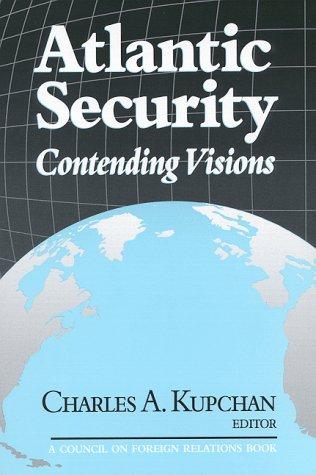 Atlantic Security  Contending Visions