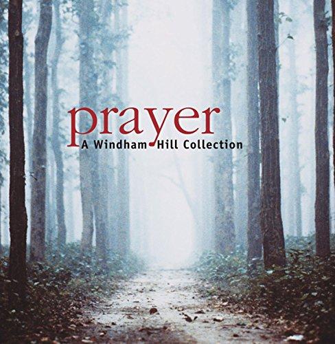 Prayer: Windham Hill