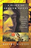 A Place of Greater Safety, Hilary Mantel, 0805052046