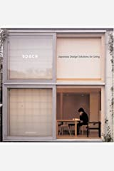Space: Japanese Design Solutions for Compact Living Hardcover