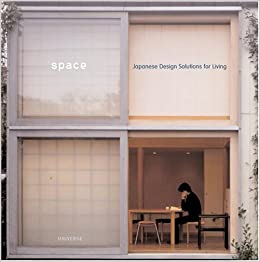 Space: Japanese Design Solutions For Compact Living: Michael Freeman:  9780789310651: Amazon.com: Books
