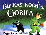 Buenas Noches, Gorila, Peggy Rathmann, 0399243003