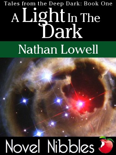 A Light In The Dark (Tales from the Deep Dark Book 1) (Best Tales From The Darkside)