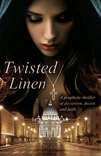 Twisted Linen: A prophetic thriller of deception, deceit and faith