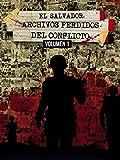 El Salvador Archivos Perdidos del Conflicto - Vol 1