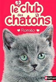 Le club des chatons, tome 2 : Roméo par Sue Mongredien