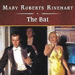 The Bat    Mary Roberts Rinehart