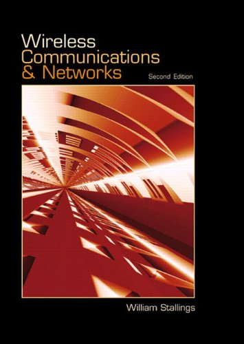 Wireless Communications & Networks (2nd Edition)