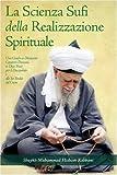 La Scienza Sufi Della Realizzazione Spirituale, Shaykh Muhammad Hisham Kabbani, 1930409648